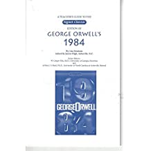 A teacher's guide to the Signet Classic edition of George Orwell's 1984
