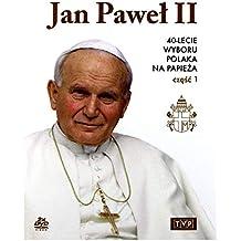 Jan Pawel II. 40 - lecie wyboru Polaka na Papieza. Czesc I
