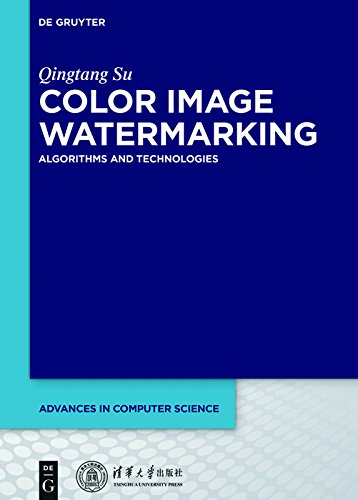 Color Image Watermarking: Algorithms and Technologies (Advances in Computer Science Book 1) (English Edition)