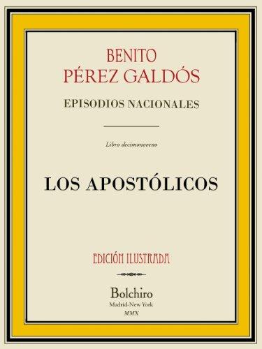 Los Apostólicos (Episodios nacionales - Serie segunda nº 9) por Benito Pérez Galdós