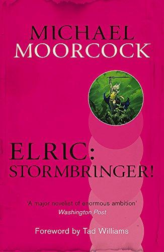 Elric: Stormbringer! (Michael Moorcock Collection) por Michael Moorcock