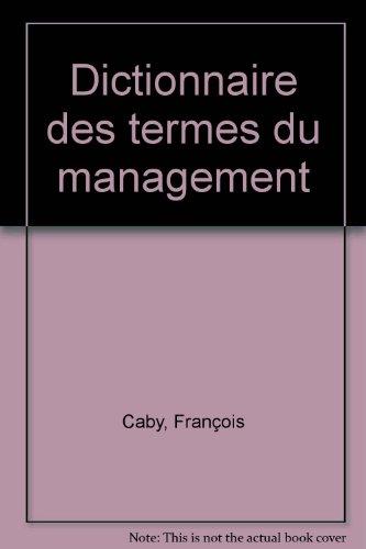 Dictionnaire des termes du management