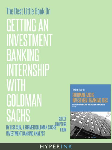 the-best-little-book-on-getting-an-investment-banking-internship-with-goldman-sachs