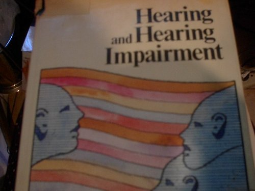 Hearing and Hearing Impairment
