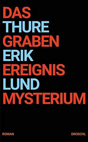 Buchseite und Rezensionen zu 'Das Grabenereignismysterium: Roman' von Thure Erik Lund