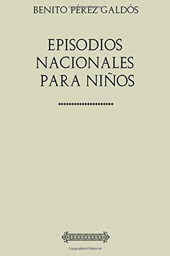 Descargar Libro Colección Galdós. Episodios nacionales para niños de Benito Pérez Galdós