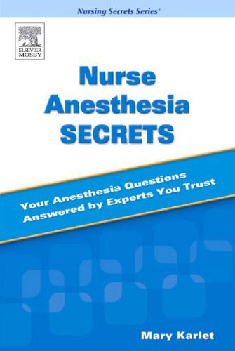 Nurse Anesthesia Secrets, 1e by Mary C. Karlet CRNA PhD (17-Feb-2005) Paperback