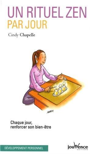 Un rituel zen par jour