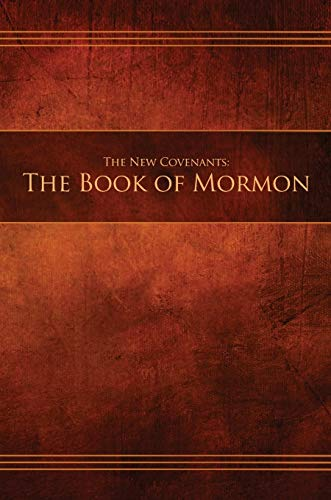The New Covenants, Book 2 - The Book of Mormon: Restoration Edition Hardcover, A5 (5.8 x 8.3 in) Medium Print (Ncbm-Hc-M-01)