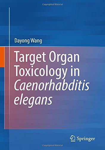 Target Organ Toxicology in Caenorhabditis elegans
