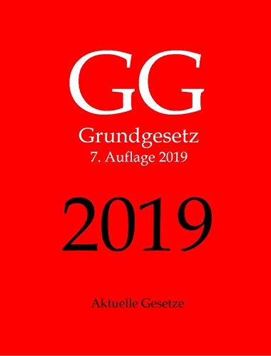 GG, Grundgesetz, Aktuelle Gesetze: Grundgesetz mit Nebengesetzen: GG, BVerfGG, EMRK, EU-GRCharta, EUV-Auszug, AEUV-Auszug