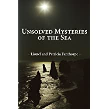 Unsolved Mysteries of the Sea (Mysteries and Secrets)