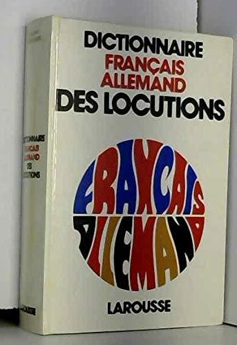 Dictionnaire des locutions français-allemand par Paul Werny