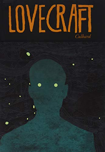 Lovecraft: Four Classic Horror Stories: The Dream-Quest of Unknown Kadath; The Case of Charles Dexter Ward; At The Mountains of Madness; The Shadow Out of Time