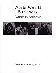World War II Survivors: Lessons in Resilience