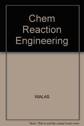 Chem Reaction Engineering