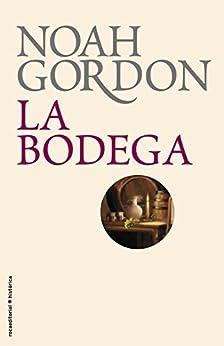 La bodega (BIBLIOTECA NOAH GORDON) de [Gordon, Noah]