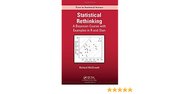 Buy Statistical Rethinking: A Bayesian Course with Examples
