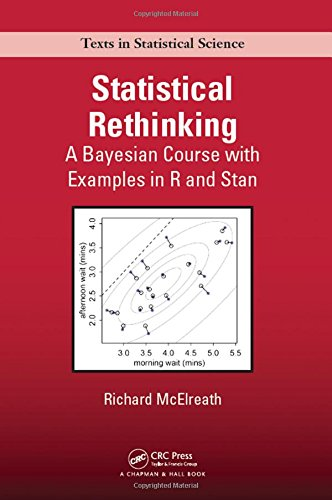 Statistical Rethinking: A Bayesian Course with Examples in R and Stan (Chapman & Hall/CRC Texts in Statistical Science) por Richard McElreath