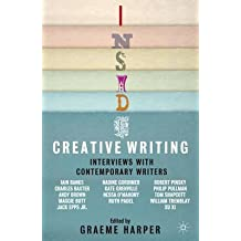 [Inside Creative Writing: Interviews with Contemporary Writers] (By: Graeme Harper) [published: February, 2012]