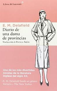 Diario De Una Dama De Provincias par  E. M. Delafield