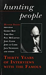 Hunting People: Thirty Years of Interviews with the Famous