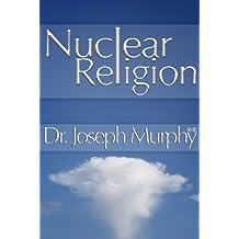Nuclear Religion (English Edition)