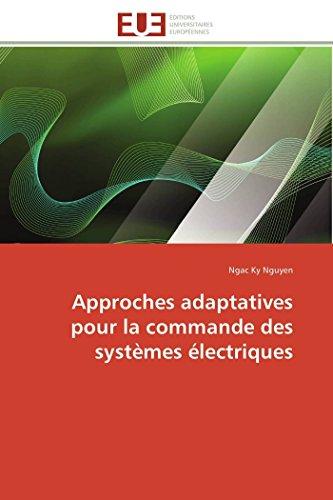 Approches adaptatives pour la commande des systèmes électriques