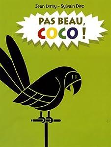 vignette de 'Pas beau, Coco ! (Jean Leroy)'