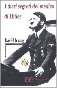 I diari segreti del medico di Hitler