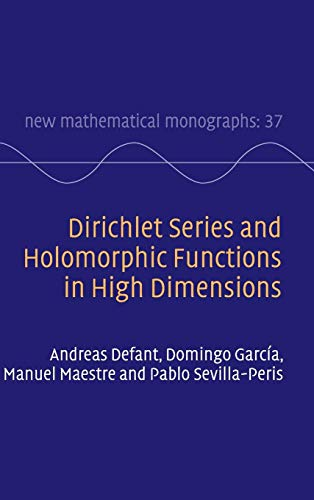 Dirichlet Series and Holomorphic Functions in High Dimensions (New Mathematical Monographs, Band 37)
