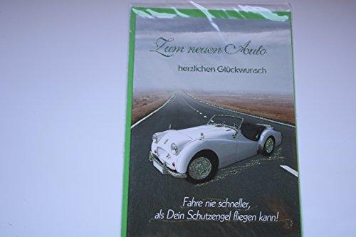 """Zum Führerschein Glückwünsche Grusskarte Glückwunschkarte\""""Zum neuen Auto herzlichen Glückwunsch - Fahre nie schneller, als Dein Schutzengel fliegen kann!\"""" Karte mit Umschlag grün"""