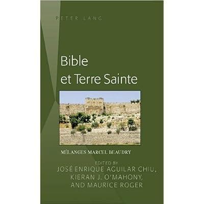 Brenton Sam: Bible Et Terre Sainte: Melanges Marcel Beaudry PDF Free