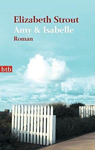 Buchseite und Rezensionen zu 'Amy & Isabelle: Roman' von Elizabeth Strout