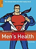 The Rough Guide to Men's Health (Rough Guide Reference)