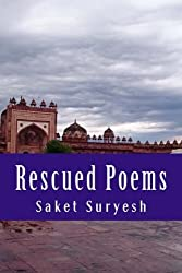 Rescued Poems: Too Close for Comfort by Saket Suryesh (2015-04-07)