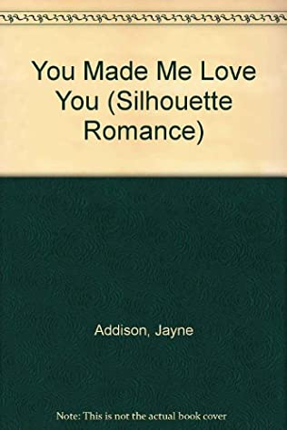 book cover of You Made Me Love You