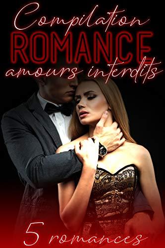 Livre gratuit pdf a telecharger Amours INTERDITS: 5 Romances Adultes