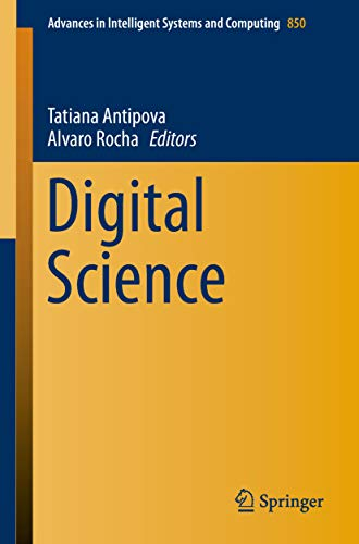 Digital Science (Advances in Intelligent Systems and Computing Book 850) (English Edition) 850 System