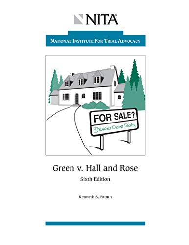 Green v. Hall and Rose: Case File (NITA) (English Edition) - Aspen Green