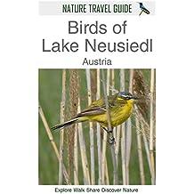 Nature Travel Guide: Birds of Lake Neusiedl, Austria (English Edition)