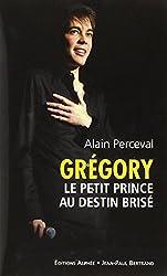 Grégory : Le petit prince au destin brisé