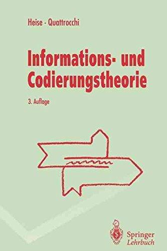 [(Informations- und Codierungstheorie)] [By (author) Werner Heise ] published on (March, 1995)