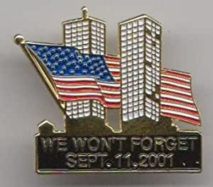 September 11th 2001 911 9/11 Memorial Pin Badge - We Won't Forget September 11th 2001