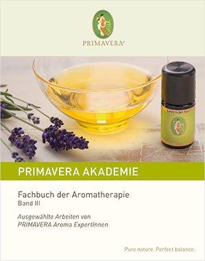 Primavera Fachbuch der Aromatherapie, Band III