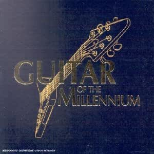 Guitar Of The Millenium [Import anglais]