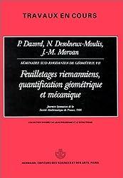 Séminaires Sud-Rhodaniens de géométrie. Feuilletages riemanniens, quantification géométrique et mécanique, tome 7 - Troisième cycle et recherche