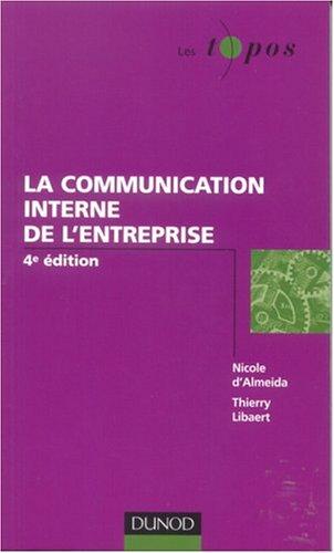 La communication interne de l'entreprise par Thierry Libaert