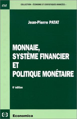 Monnaie, système financier et politique monétaire