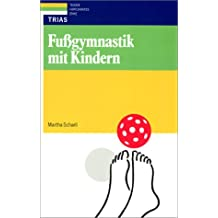 Fußgymnastik mit Kindern